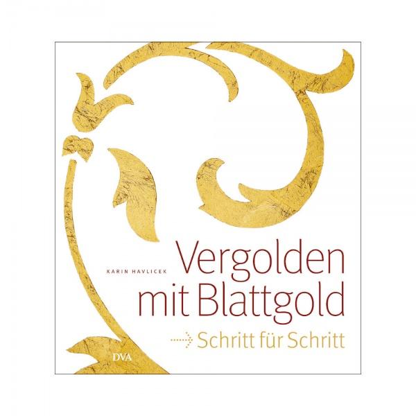 Karin Havlicek, Vergolden mit Blattgold